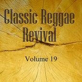 Classic Reggae Revival Vol 19 de Various Artists