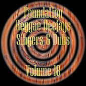 Foundation Deejays Singers & Dubs Vol 18 de Various Artists
