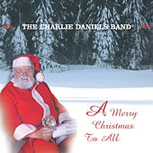 Merry Christmas To All by Charlie Daniels