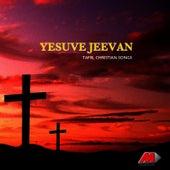 Yesuve Jeevan by Various