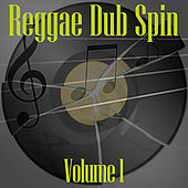 Reggae Dub Spin Vol 1 de Various Artists