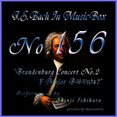 Bach In Musical Box 156 / Brandenburg Concert No2 F Major Bwv1047 by Shinji Ishihara