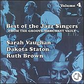 The Best of the Jazz Singers From the Groove Merchant Vaults 4 by Various Artists