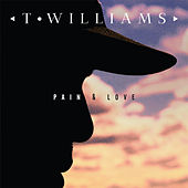 Pain & Love de T. Williams