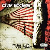 Head For The Door by The Exies