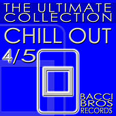 CHILL OUT - The Ultimate Collection 4/5 de Various Artists