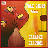 Folk Songs Vol. 1 by Karaoke Klassics