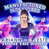 Top of the World by Manufactured Superstars
