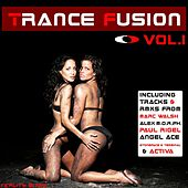 Trance Fusion Vol. 1 by Various Artists