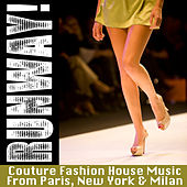 Runway! - Couture Fashion House Music From Paris, New York & Milan by Chronic Crew