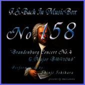 Bach In Musical Box 158 / Brandenburg Concert No4 G Major Bwv1049 by Shinji Ishihara