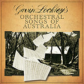 Orchestral Songs of Australia by Various Artists