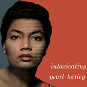 The Intoxicating Pearl Bailey de Pearl Bailey