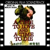 A Time to Love and a Time to Die (Original Film Soundtrack) de Miklos Rozsa