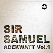 Adekwatt, vol. 1 by Sir Samuel