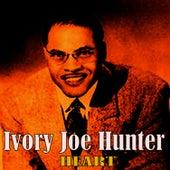 Heart by Ivory Joe Hunter