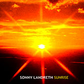 Sunrise by Sonny Landreth
