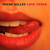 Love Fever by Mickey Gilley