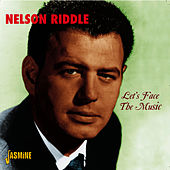 Let's Face the Music by Nelson Riddle