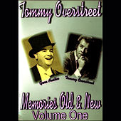 Memories Old & New, Vol. 1 by Tommy Overstreet