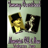 Memories Old & New, Vol. 2 by Tommy Overstreet