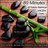 80-Minutes of Native American & Zen Flute  (Music for Reiki, Massage, Spa, Relaxation, New Age & Yoga) de Massage Tribe