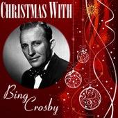 Christmas with Bing Crosby von Bing Crosby