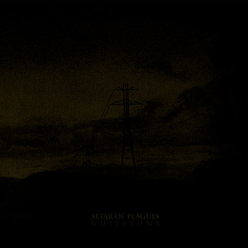 White Tomb by Altar of Plagues