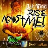 Rise Against Me - Single by Jah Vinci
