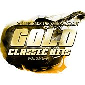 Rolling Back the Years Present - Gold Classic Hits, Vol. 31 de Various Artists
