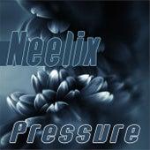 Pressure - Single de Neelix