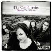 Dreams: The Collection by The Cranberries