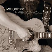 Living For A Song:  A Tribute To Hank Cochran de Jamey Johnson