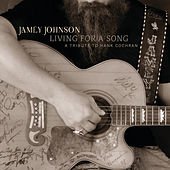 Living For A Song:  A Tribute To Hank Cochran von Jamey Johnson