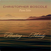 Floating On a Melody by Christopher Boscole