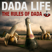 The Rules Of Dada von Dada Life