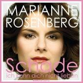 Schade, ich kann dich nicht lieben von Marianne Rosenberg