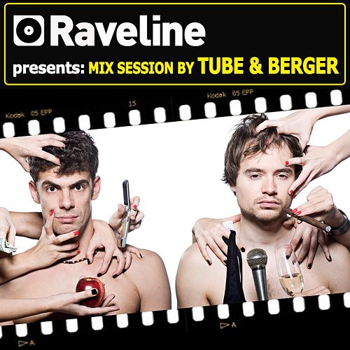 Raveline Mix Session By Tube & Berger by Various Artists