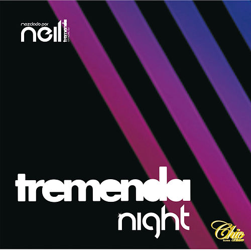 Tremenda Night (mixed by Neil) by Various Artists