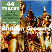 Buddha Grooves Vol. 4 - 44 Lounge & Chillout Bar Tracks by Various Artists