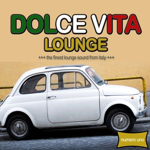 La Dolce Vita Lounge by Various Artists