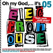 Oh My God...It's Electro House, Vol. 5 (compiled and mixed by Sebastian Gnewkow) von Various Artists