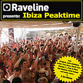 Raveline pres. Ibiza Peaktime (incl. 3 Nonstop DJ-Mixes) by Various Artists