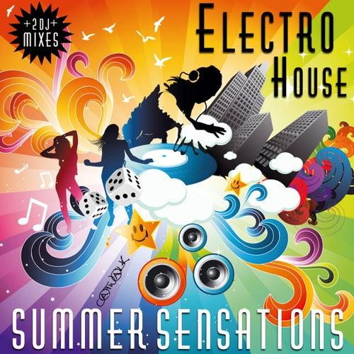 Electro House Summer Sensations (incl. 2 Sensational Summer Mixes) by Various Artists