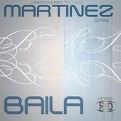Baila by Martinez