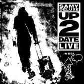 Up2Date - Live in der KunstWerkStadt von Samy Deluxe