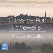 Classics for Farewells by Various Artists