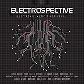 Electrospective: Electronic Music Since 1958 by Various Artists