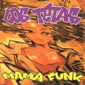 Mama Funk de Los Tetas