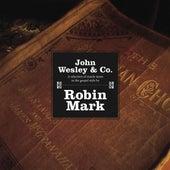 John Wesley & Company by Robin Mark
